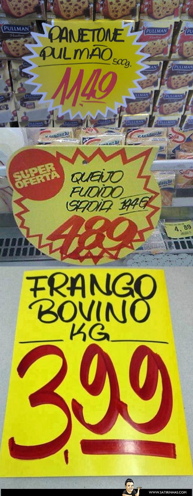 E aquelas promoções imperdíveis de supermercado? Sempre tem um vacilo!