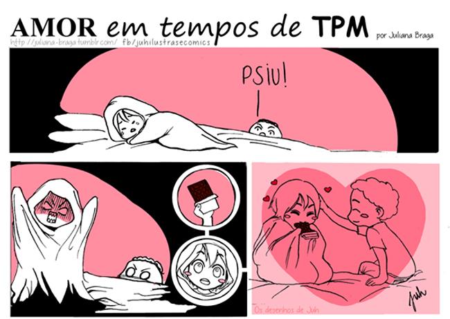 Amor em tempos de TPM