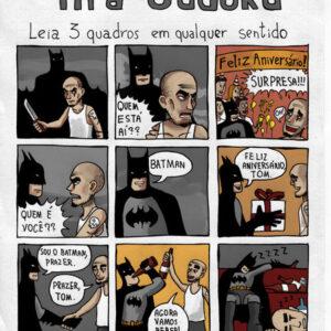 Batman vida louca!