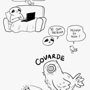 Você é covarde?