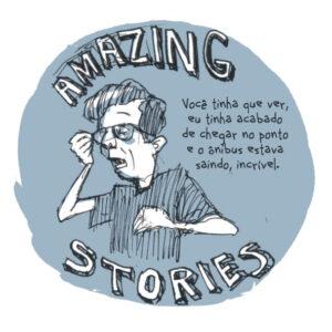 Fracassados e suas histórias incríveis