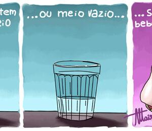 Seu copo está meio cheio ou meio vazio?