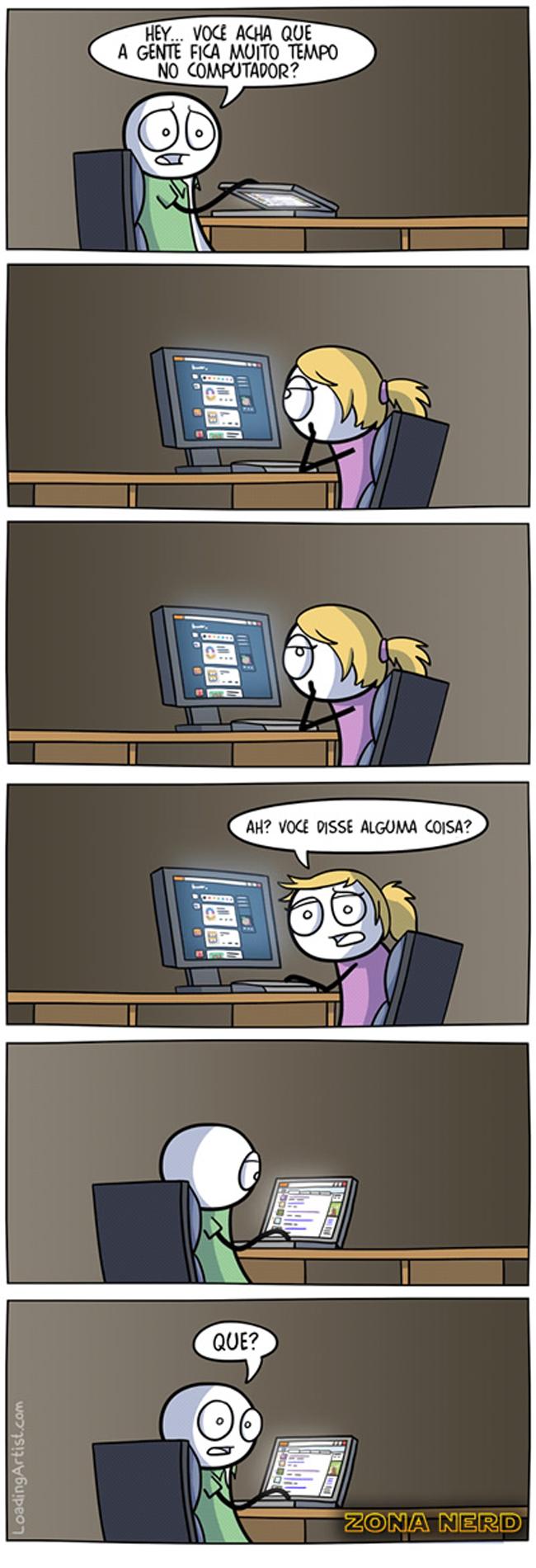 Você passa muito tempo na frente do computador?