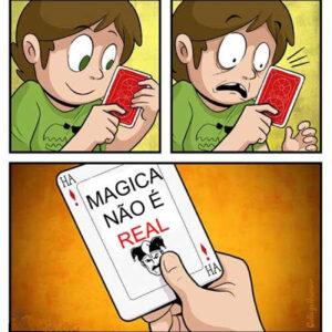 A vida é mágica!