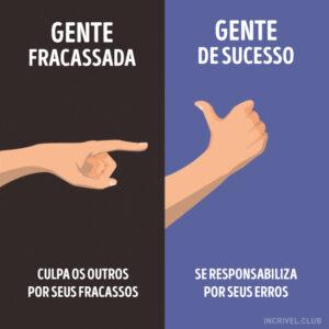 Gente fracassada x gente de sucesso