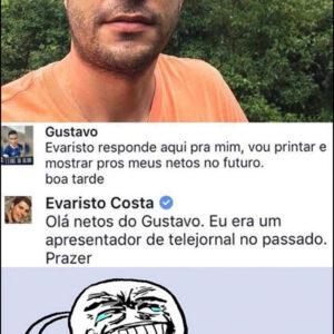 Evaristo Costa ataca novamente