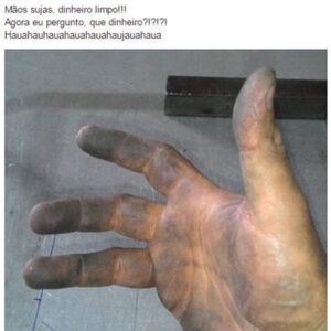 Mãos sujas e dinheiro limpo?