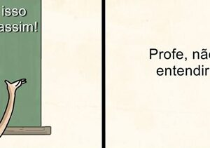 Vai dizer que isso nunca aconteceu com você na sala de aula?