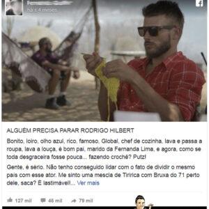 Alguém precisa parar Rodrigo Hilbert