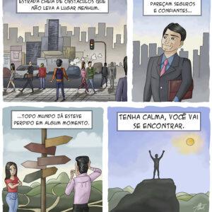 As pessoas se perdem, mas se reencontram na vida