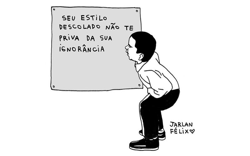 As coisas desenhadas de Jarlan Félix para refletir
