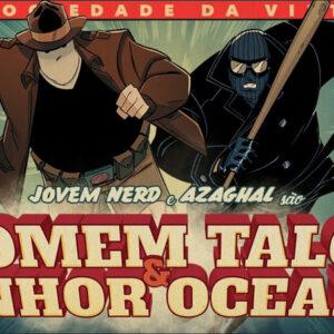 """Homem Talco & Senhor da Oceania nos mostra como são os """"heróis"""" da internet"""