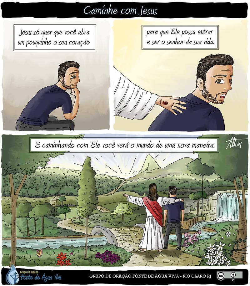 Caminhe com Jesus e veja tudo mudar
