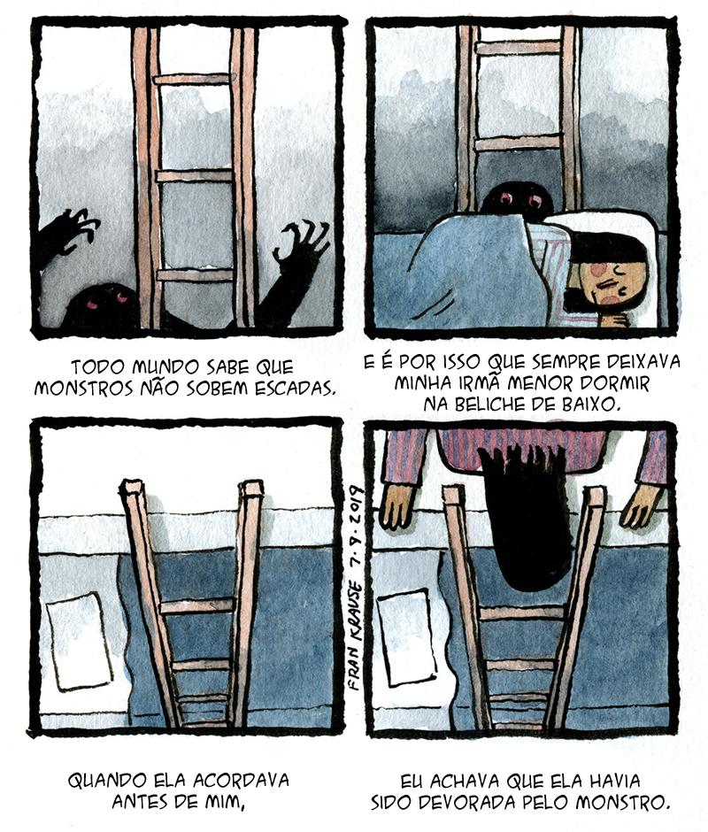 Monstros não sobem escadas.