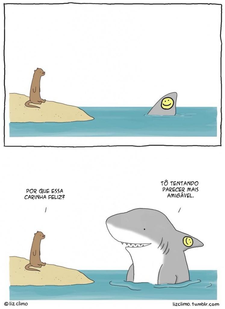 O tubarão amigável.