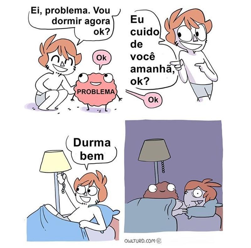 Quando um problema não te deixa dormir.