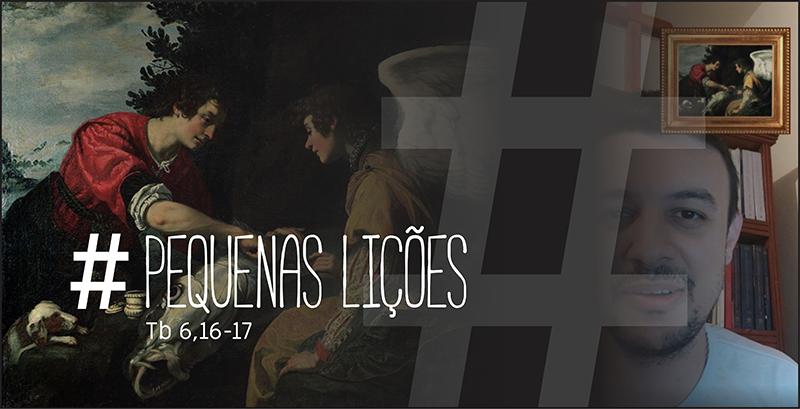 Pequenas Lições com o Livro de Tobias