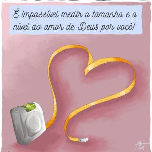 Um amor que não pode ser medido está disponível para você