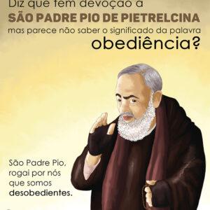 Só os fortes em Deus conseguem alcançar a virtude da obediência